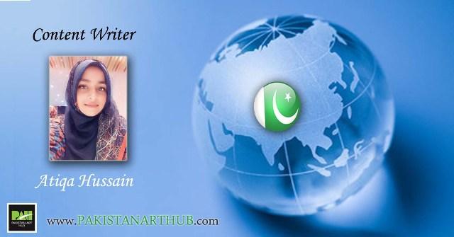 Content Writer Atiqa Hussain